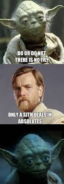 Funny Yoda Memes - fact yoda is a sith lord because uses an absolute with luke he