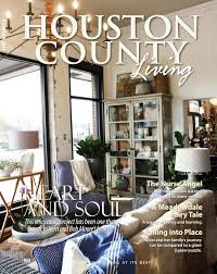 houston county living may 2017 by with you in mind publications