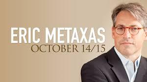 eric metaxas october 14 15 world outreach church