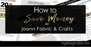 joann fabrics website how to get the best deal at joann fabric and crafts my design
