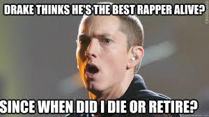 Drake New Album Meme - 22 things more likely to happen than drake beating eminem in a rap