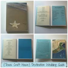Wedding Itinerary For Guests Diy Destination Wedding Guide For Guests Texas Craft House