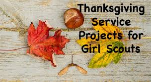 scout service projects for thanksgiving scout leader