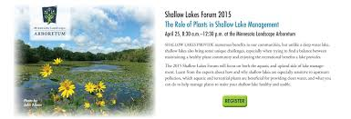mn landscape arboretum shallow lakes forum 2015