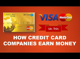 how credit card companies earn money credit card business model