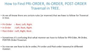 tree traversals in order pre order and post order