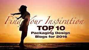 Top 10 Design Blogs Top 10 Packaging Design Blogs For 2016