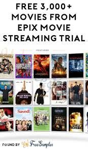 free 3 000 movies from epix movie streaming trial no credit card