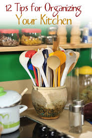 organizing yourself 12 easy organizational tips for your kitchen some great ideas that