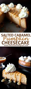 salted caramel pumpkin cheesecake chocolate with grace