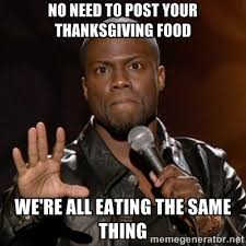 Turkish Meme Movie - 14 thanksgiving memes to help you survive the holiday with your family