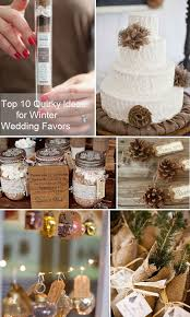 ideas for wedding favors top 10 inspirational ideas for winter wedding favors