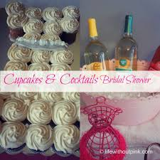 bridal cupcakes cupcakes and cocktails bridal shower without pink