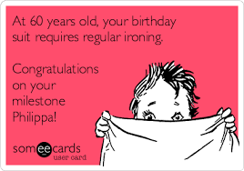 60 years birthday card at 60 years your birthday suit requires regular ironing