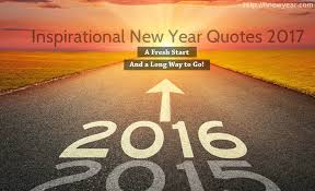 60 inspirational new year quotes and sayings 2017 happy new year