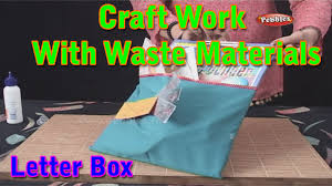 letter box craft work with waste materials learn craft for
