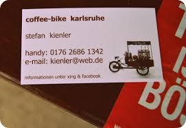 K He Kaufen Wo Heimat U201cein Tee Bei Coffee Biker Stefan Kienler U201d Die