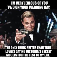 Wedding Day Meme - leonardo dicaprio toast imgflip