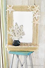 mirror decor ideas 36 breezy beach inspired diy home decorating ideas amazing diy