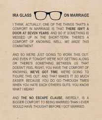 Short Marriage Quotes Ira Glass On Marriage Umami