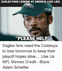 Andrew Meme - eagles fans looking at andrew luck like fb black adam chefter please
