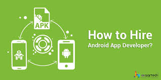 developer android how to hire android app developer