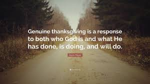thanksgiving qoute joyce meyer quote u201cgenuine thanksgiving is a response to both who