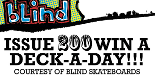 Blind Skateboards Logo Issue 200 Win A Deck A Day Day 9 Blind