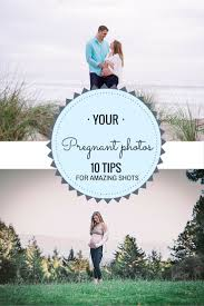 10 Tips For Taking Your by Tips For Taking Amazing Pregnancy Photos Little Darling Photo