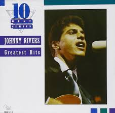 johnny rivers johnny rivers greatest hits capitol