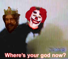 Ronald Meme - image 760973 ronald mcdonald vs the burger king know your meme