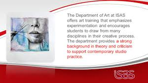 art department outline the department of art at isas offers art