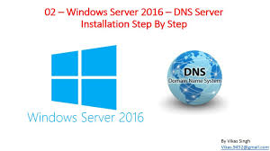 02 u2013 windows server 2016 u2013how install dns server step by step