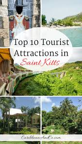 top 10 tourist attractions in st kitts caribbean u0026 co