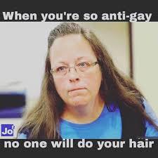Anti Gay Marriage Meme - photos the best kim davis memes so far queerty