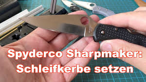 spyderco sharpmaker kitchen knives spyderco sharpmaker schleifkerbe am taschenmesser setzen youtube