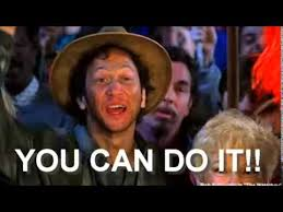 Waterboy Meme - you can do it qoute waterboy google search birthday memes