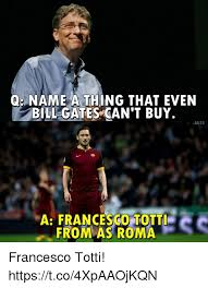 Bill Gates Memes - q name a thing that even bill gates can t buy ali23 a francesco