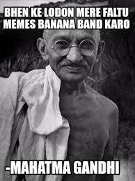 Gandhi Memes - meme creator gandhi meme generator at memecreator org