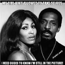 Ike Turner Memes - ike turner meme 19 600x600 jpg 600纓600 humor pinterest ike