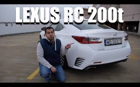new lexus rc 200t lexus rc 200t eng test drive and review youtube