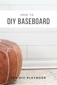 a step by step tutorial on how to diy new baseboard
