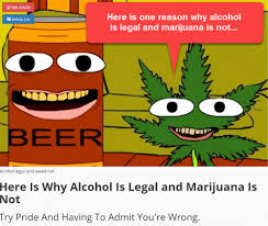 cartoon alcohol most americans believe alcohol and sugar are worse than marijuana