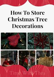 how to store tree ornaments practical storage tips and