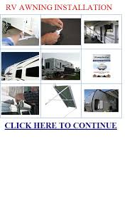 rv awning installation carefree of colorado rv awning installation