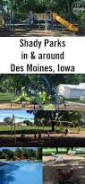shady playgrounds in the des moines iowa area des moines