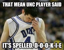 Duke Memes - 13 best unc vs duke images on pinterest tar heels carolina blue