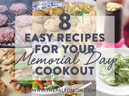 8 easy recipes for your memorial day cookout the paleo mom