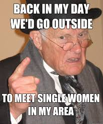 Single Man Meme - angry old man memes quickmeme