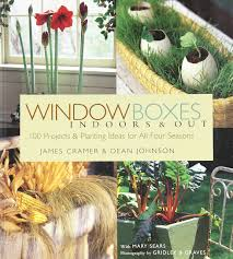 window boxes indoors u0026 out james cramer dean